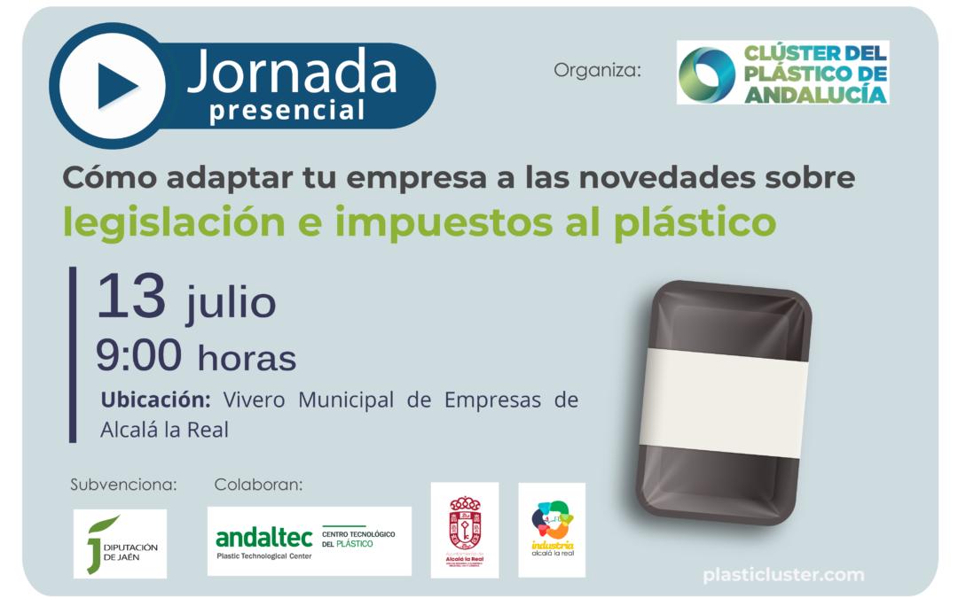 """Alcalá la Real acogerá la jornada """"Cómo adaptar tu empresa a las novedades sobre legislación e impuestos al plástico"""""""